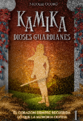 """Portada del libro """"Kamika: Dioses Guardianes"""""""