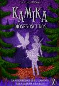 "Portada del libro ""Kamika: Dioses Oscuros"""