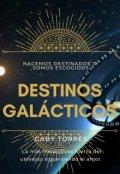 """Portada del libro """"Destinos Galácticos"""""""