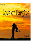 """Portada del libro """"Love or Forgive"""""""