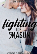 "Book cover ""Fighting For Mason"""
