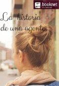 """Portada del libro """"La historia de una agente"""""""