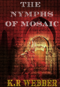 "Book cover ""The Nymphs of Mosaic"""