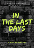 "Book cover ""In The Last Days"""