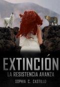"""Portada del libro """"Extinción, la resistencia avanza."""""""