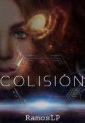 """Book cover """"Colisión """""""