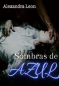"""Portada del libro """"Sombras de Azul """""""