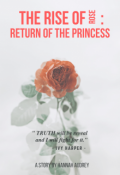 "Book cover ""The Rise Of Rose : Return of The Princess"""
