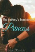 "Book cover ""The badboy's hometown Princess """