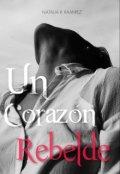 """Portada del libro """"Un corazón rebelde"""""""