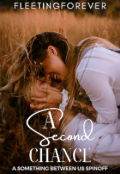 "Book cover ""A Second Chance (completed)"""