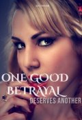 """Book cover """"One Good Betrayal Deserves Another"""""""