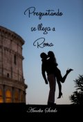 "Portada del libro ""Preguntando se llega a Roma (#9 Serie Refranes)"""