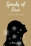 "Portada del libro ""Sparks Of Love - Love In The Dark"""