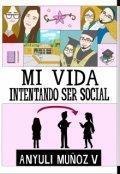 """Portada del libro """"Mi vida intentando ser social"""""""