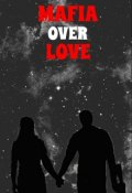"Book cover ""Mafia over Love """