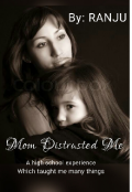 """Book cover """"Mom Distrusted Me"""""""