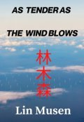 "Book cover ""As Tender As The Wind Blows"""