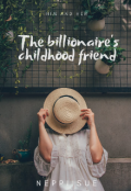 "Book cover ""The billionaire's childhood friend"""