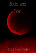 """Book cover """"Blood and Gold"""""""