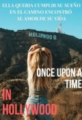 "Portada del libro ""Once upon a time in Hollywood (libro #3)"""