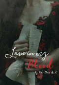 """Book cover """"Love in my Blood """""""
