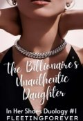 "Book cover ""The Billionaire's Unauthentic Daughter"""