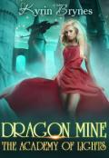 """Book cover """"Dragon Mine"""""""