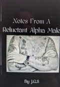 """Book cover """"Notes from a Reluctant Alpha Male"""""""