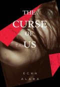"""Book cover """"The Curse of Us"""""""