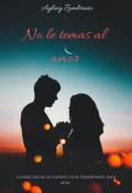 """Portada del libro """"No le temas al amor"""""""