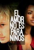 """Portada del libro """"el amor no es para niños"""""""