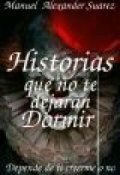"""Portada del libro """"Historias Que No Te Dejarán Dormir"""""""