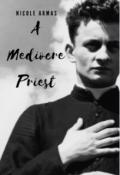 "Book cover ""A Mediocre Priest"""