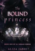 """Book cover """"The Bound Princess"""""""