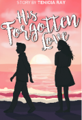 "Book cover ""His Forgotten Love """