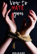 "Book cover ""Vow to Hate you"""