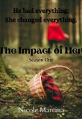 "Book cover ""The Impact of Her - Season One"""