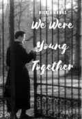 """Book cover """"We Were Young Together"""""""