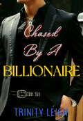 "Book cover ""Chased By A Billionaire"""