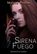 """Portada del libro """"Sirena de Fuego """""""