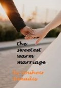 "Book cover ""The sweetest warm marriage"""