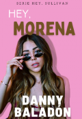 """Portada del libro """"Hey, Morena"""""""