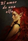 """Portada del libro """"El amor de una elfa ( lésbico) """""""