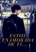 """Portada del libro """"Estoy Enamorada De Ti....."""""""