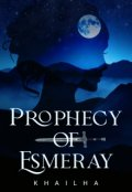"Book cover ""Prophecy of Esmeray"""