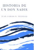 """Portada del libro """"Historia De Un Don Nadie"""""""
