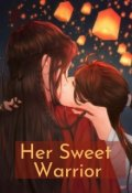 "Book cover ""Her Sweet Warrior """