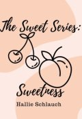 """Book cover """"The Sweet Series: Sweetness"""""""