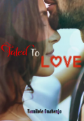 "Book cover ""Fated  To Love"""